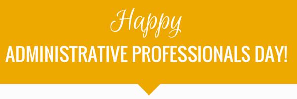 Adminsitrative Professionals Day